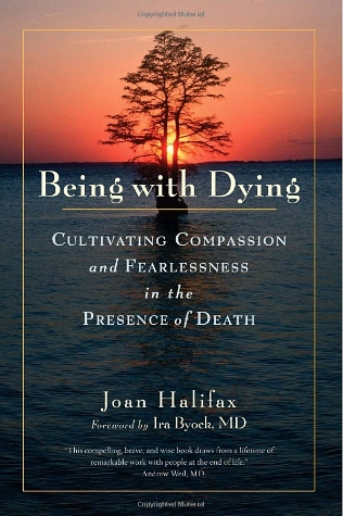 Joan Halifax Roshi - Being With Dying